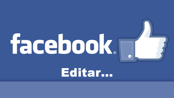 Ya es posible editar tus Post en Facebook