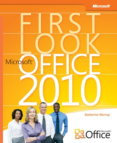 First Look Office 2010